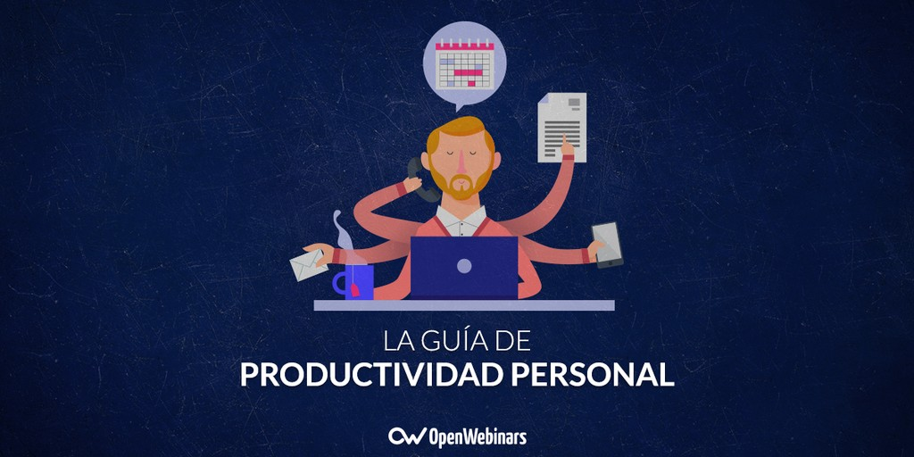 Guía completa de productividad: Hackea el tiempo