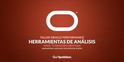 Oracle Performance: Herramientas principales de análisis