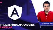 Cómo optimizar aplicaciones en Angular