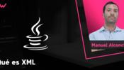 ¿Qué es XML y para qué se usa?