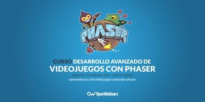 Curso de desarrollo avanzado de videojuegos con Phaser