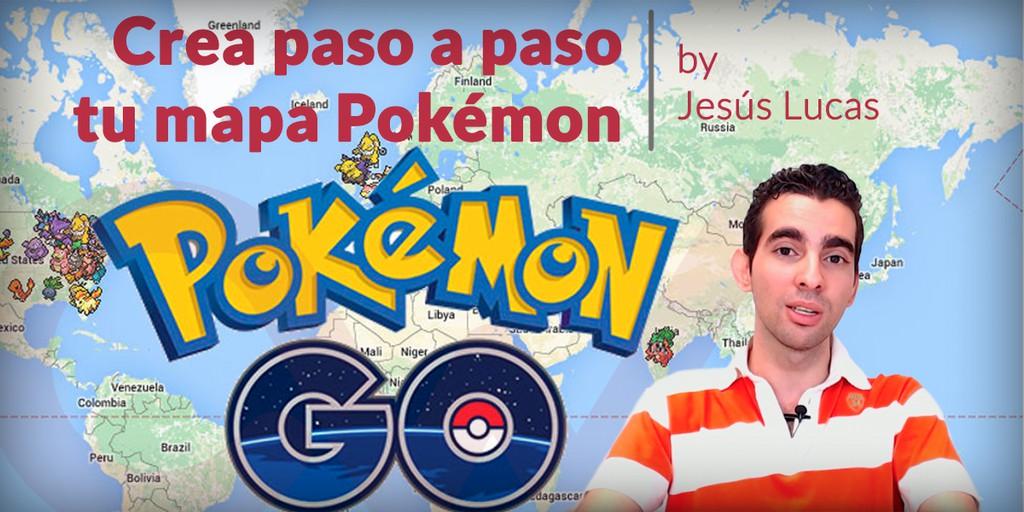 Videotutorial para crear tu mapa Pokémon Go