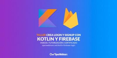 Crea login y signup con Kotlin y Firebase