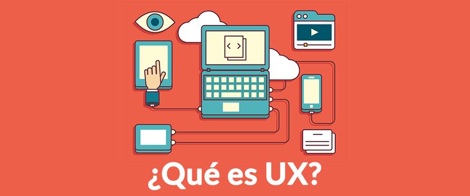 Qué es UX (User eXperience)