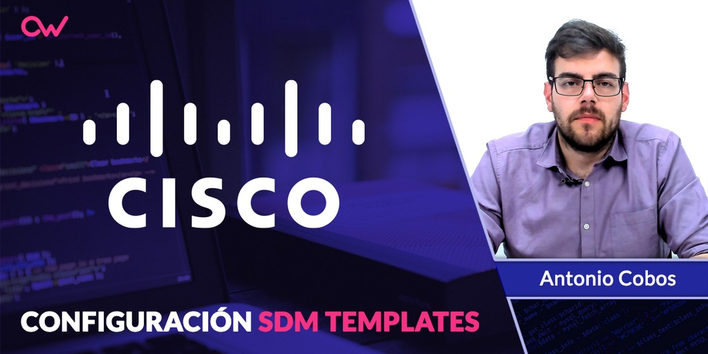 Cisco: Configuración de SDM Templates