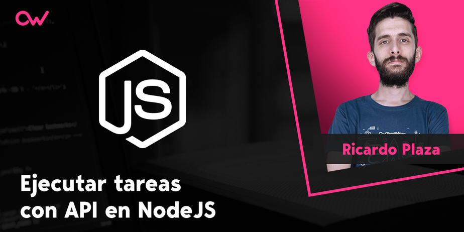 Cómo ejecutar tareas con API en NodeJS y Express
