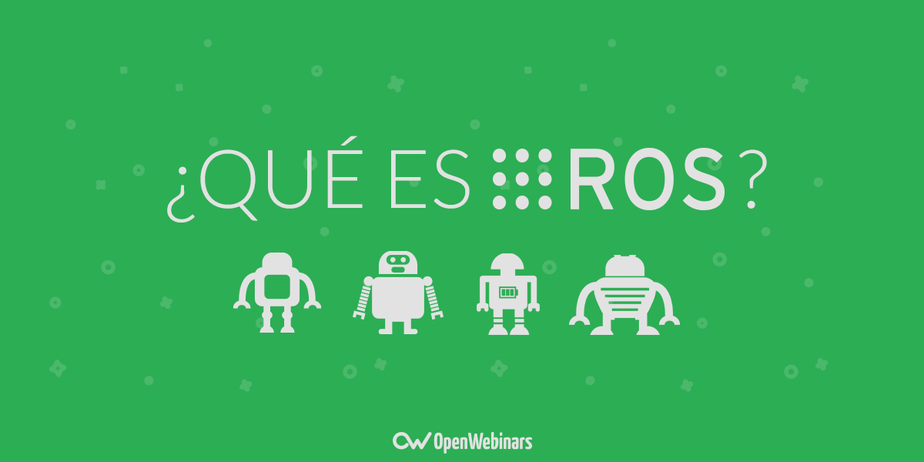 Qué es ROS (Robot Operating System)