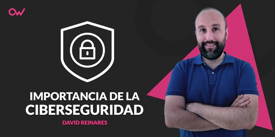 Origen e importancia de la ciberseguridad