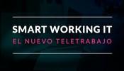 Smart Working en el sector IT: El nuevo teletrabajo