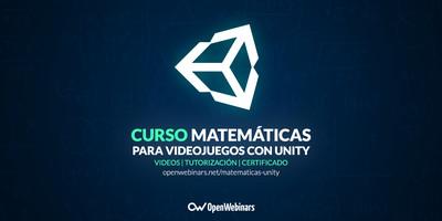 Curso de Matemáticas para videojuegos con Unity