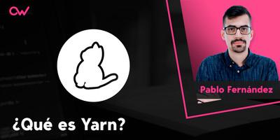 Qué es Yarn