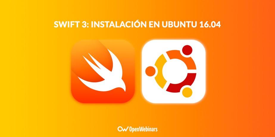 Swift 3: Instalación en Ubuntu 16.04