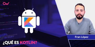 Qué es Kotlin