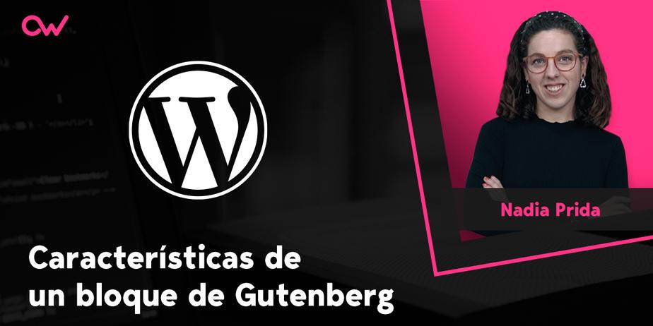 Características de un bloque de Gutenberg
