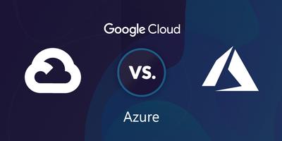 Google Cloud vs Azure