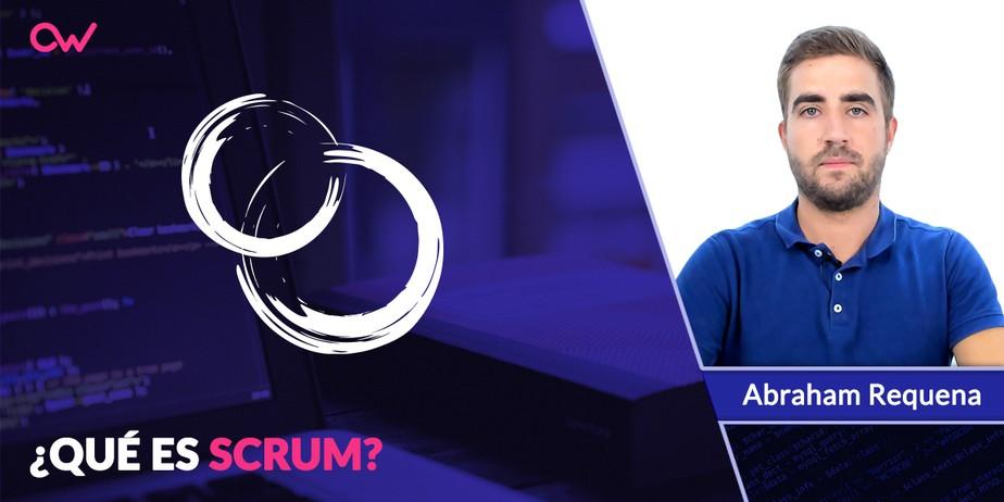 Qué es Scrum: Origen y características