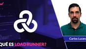 Qué es LoadRunner