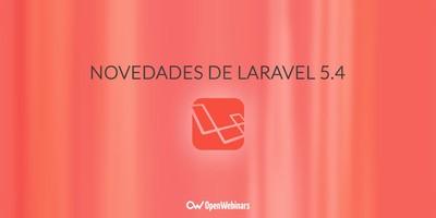Novedades de Laravel 5.4