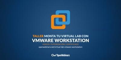 Monta tu propio Virtual Lab con VMware Workstation
