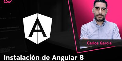 Instalación de Angular 8 y requisitos necesarios