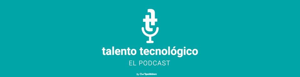 Imagen 0 en Lanzamos Talento Tecnológico, el podcast