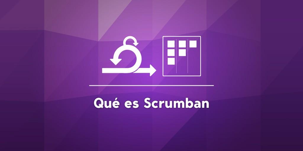 Qué es Scrumban