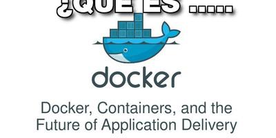 Docker, Qué es y sus principales características.