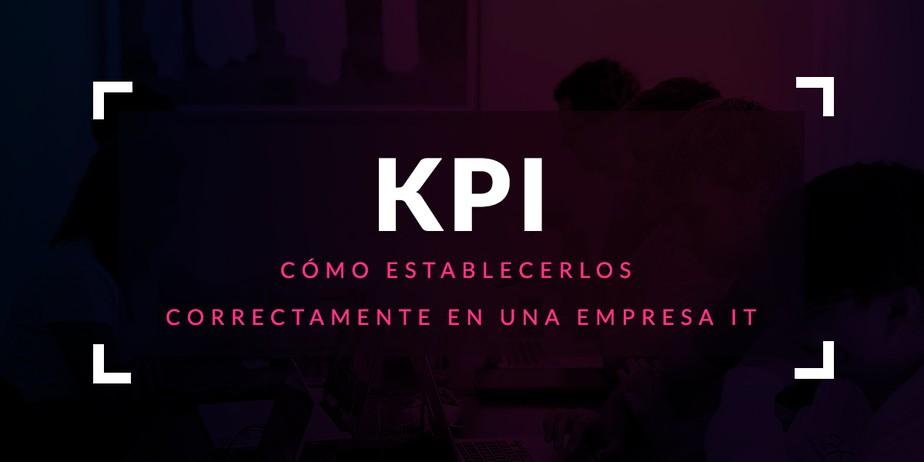 Cómo establecer correctamente los KPI en una empresa IT