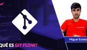 Qué es GIT FLOW