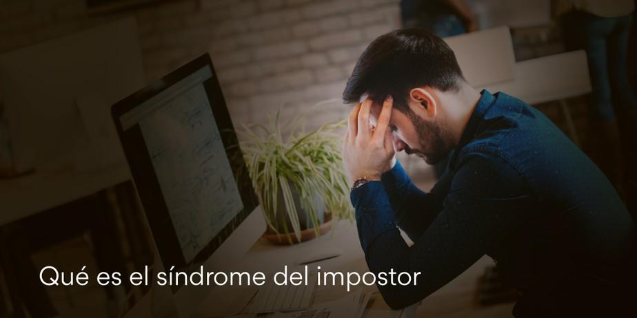 Qué es el síndrome del impostor