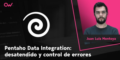 Pentaho Data Integration desatendido y control de errores