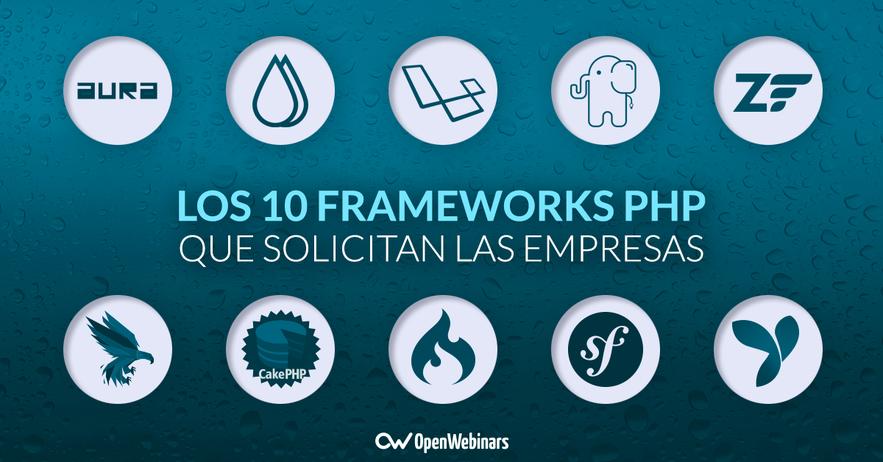Los 10 Frameworks PHP que solicitan las empresas