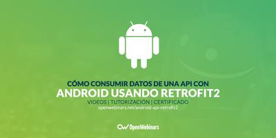 Cómo consumir datos de una API con Android usando Retrofit2