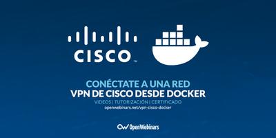 Conéctate a una VPN de CISCO desde Docker