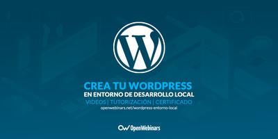 Monta WordPress en un entorno de desarrollo local de forma profesional