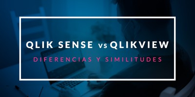 Qlik Sense vs QlikView: Diferencias y similitudes