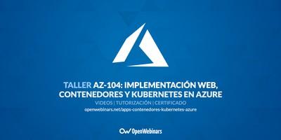AZ-104 Taller 9: Implementación de aplicaciones web, contenedores y Kubernetes