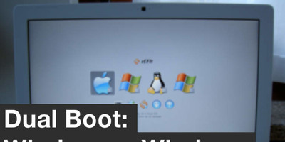 Dual Boot: Windows + Windows