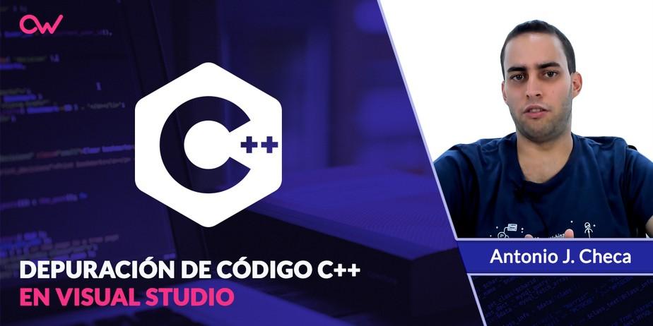 Cómo depurar código c++ con Visual Studio