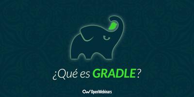 Qué es Gradle: La herramienta para ser más productivo desarrollando