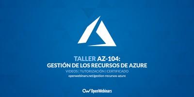 AZ-104 Taller 3: Gestión de los recursos de Azure