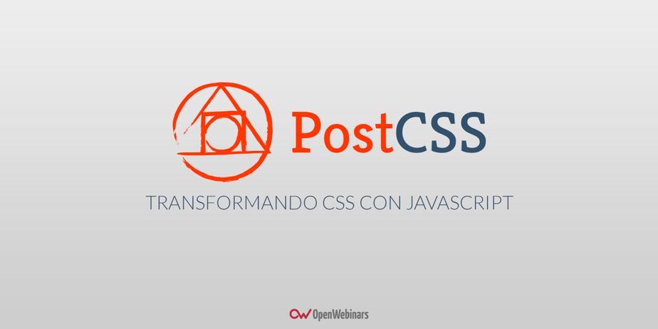 ¿Qué es PostCSS? Introducción