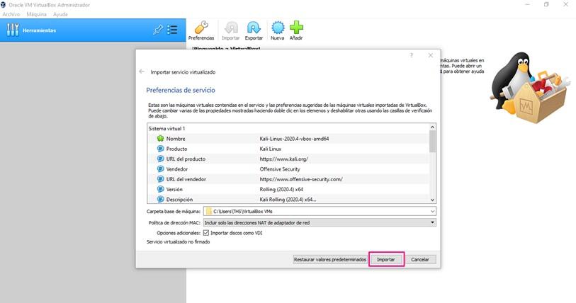 Importación de Kali Linux en VirtualBox