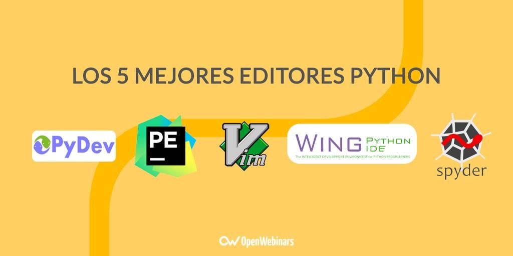 Los 5 mejores editores Python