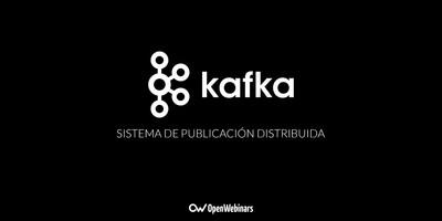 Kafka, un sistema de publicación distribuida