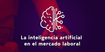 Los retos que supone la inteligencia artificial en el mercado laboral