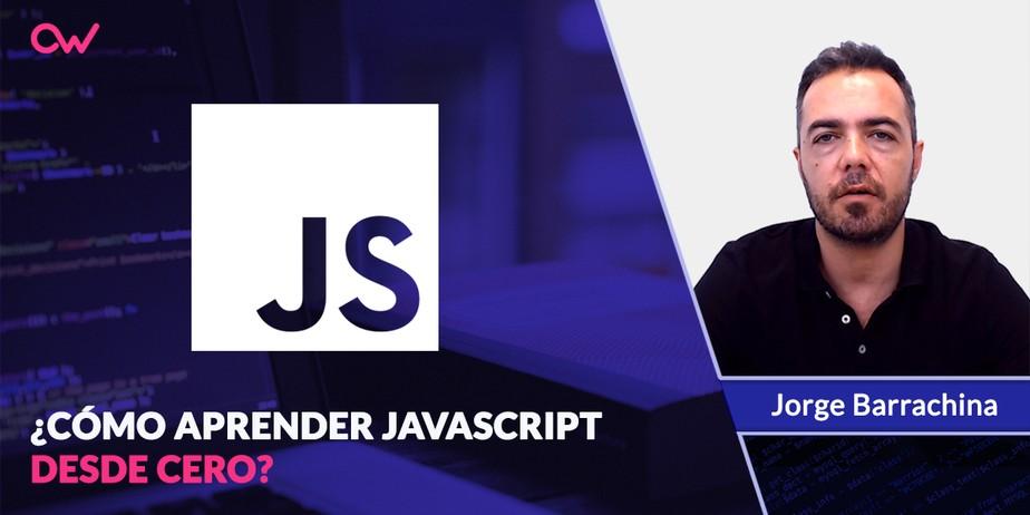 Cómo aprender JavaScript desde cero