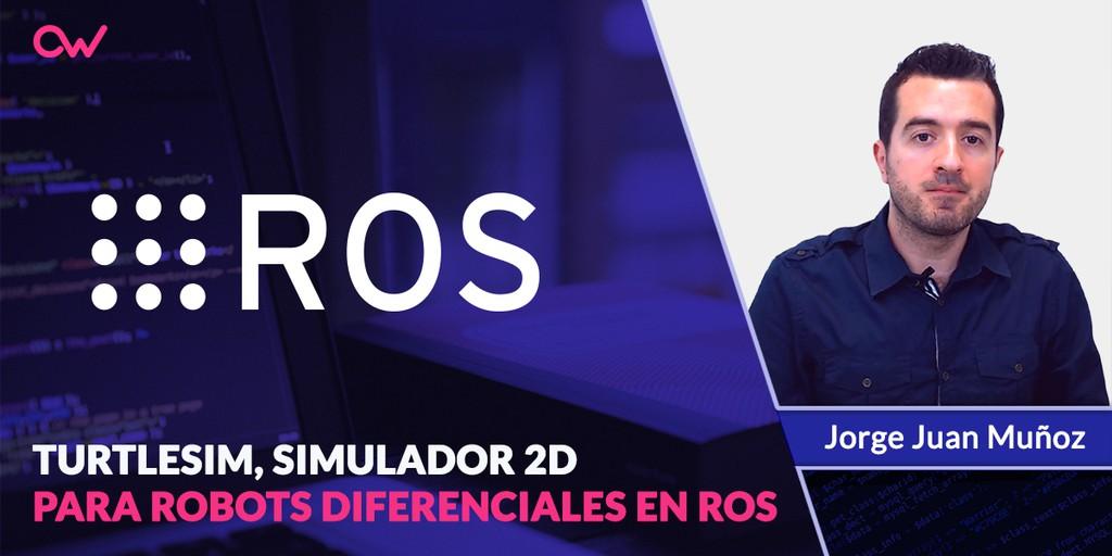 Turtlesim, simulador 2D para robots diferenciales en ROS