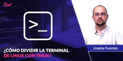 Cómo dividir la terminal de Linux en varias partes con Tmux