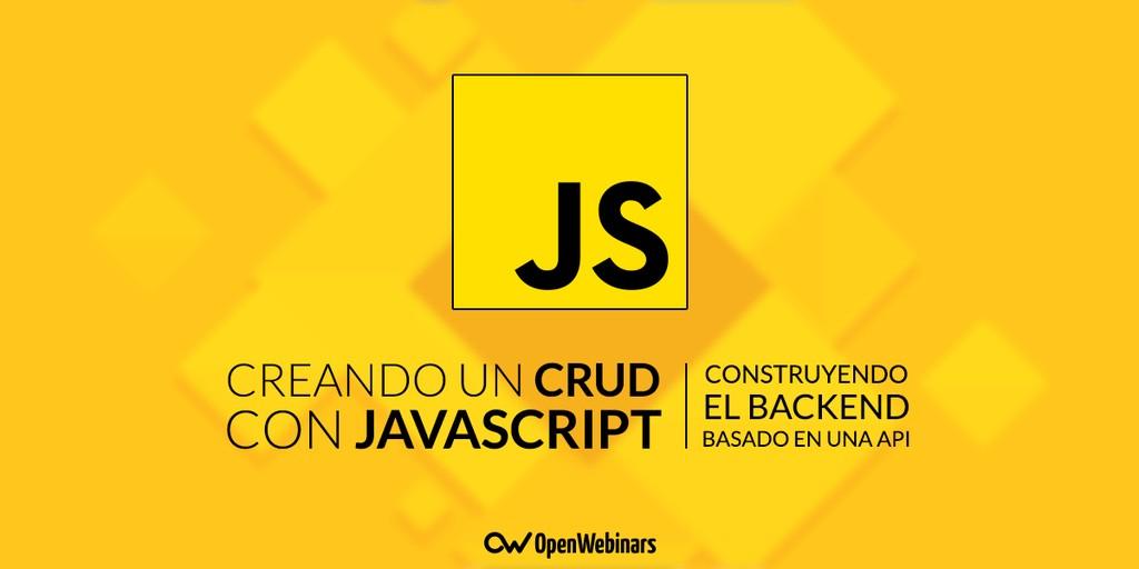Crear un CRUD con JavaScript: Construye el backend basado en una API